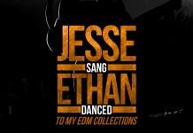 DJ 4matic Jesse Sang Ethan Danced JSED Mix