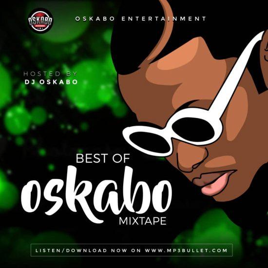 DJ Oskabo – Best Of DJ Oskabo Mix - DJ Mixtapes