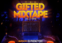 DJ Phemzydee The Gifted Mixtape vol 2