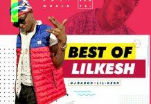 best of lil kesh dj mixtape mix