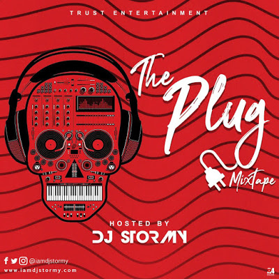DJ Stormy The Plug Mix Mixtape Mp3 Download