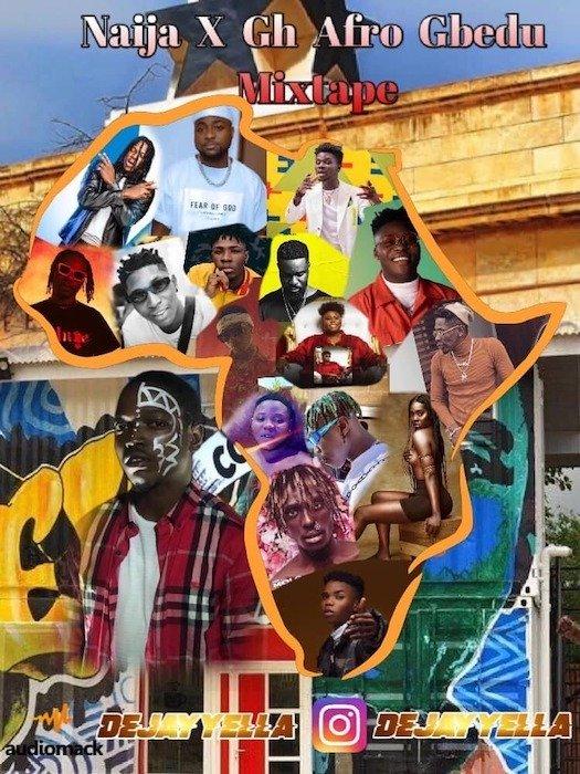 dj yella naija ghana afro gbedu mix