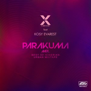 DJ Xtacee Parakuma Mix - DJ Xtacee Mixtape Mp3 Download