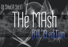 dj shola steel the mash fall 19 edition mix mixtape download
