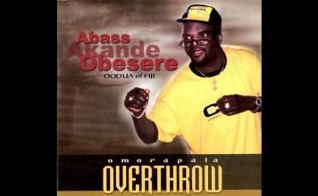 best of obesere fuji mixtape download dj mix mp3, omorapala overthrow part 1