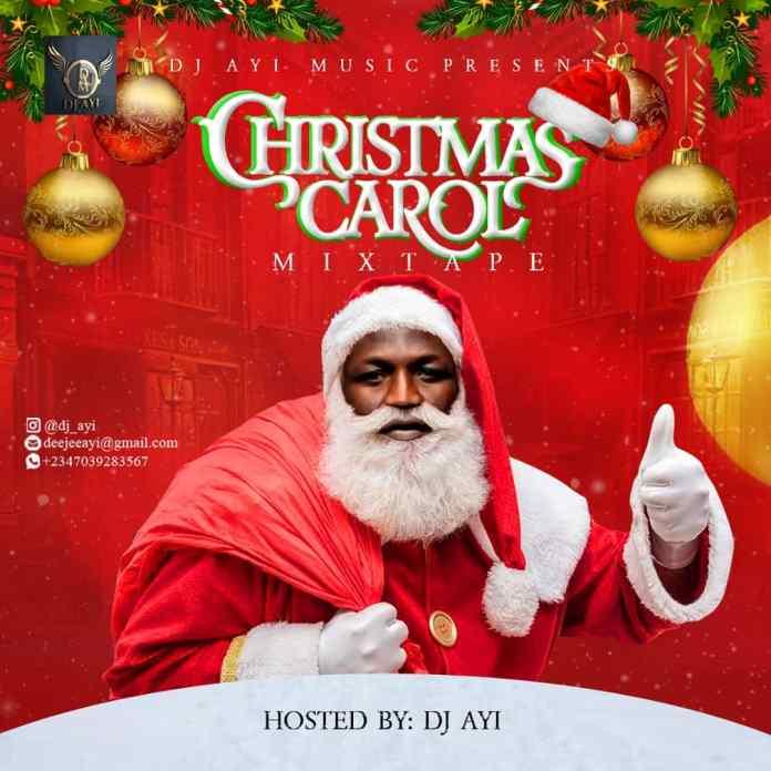 DJ Ayi Christmas Carol Mix Mixtape Mp3 Download