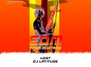 dj latitude edm trap mixtape