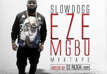 best of slowdog dj mix download - slow dog mixtape download