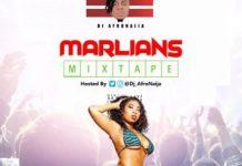 DJ AfroNaija Marlians Mix Mixtape 2020 - Download Marlians DJ Mix