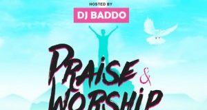 dj baddo praise and worship mix