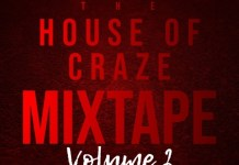 DJ Cash Sound House Of Craze Volume 2 Mix - Nigeria Music Mixtape