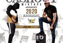 DJ Chipet Cashout Mixtape January 2020 Download Ft DJ Sleeky