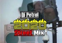 DJ Petrol 2020 Street Mix - Latest Agege DJ Mix Download