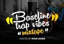 Evan Chuks Baselibe Trap Vibez Mix Mp3 Download