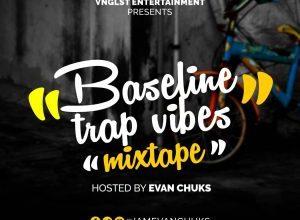 Evan Chuks Baselibe Trap Vibez Mix Mp3 Download