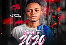 Naijaloaded Ft DJ Davisy Cheers To 2020 Mix