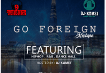DJ Komet – Go Foreign Hip Hop R&B Dancehall Mixtape Download