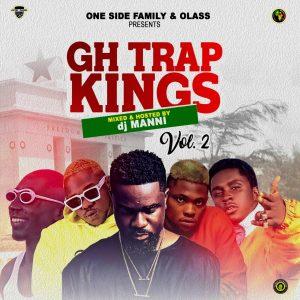 DJ Manni – GH Trap Kings Mixtape (Best Ghana DJ Mix 2020)