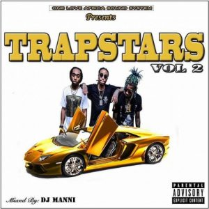 DJ Manni Trapstars Mix Vol 2 - Trap Mix 2020 Mp3 Free Download