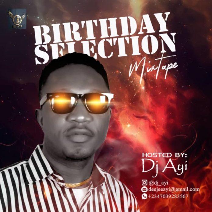 dj ayi birthday selection mix download