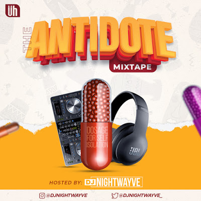 DJ Nightwayve The Antidote Mix - DJ Mix Song Mp3 2020