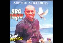 Download Best Of Dare Melody DJ Mix Mixtape - Dare Melody Audio Music Download