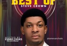 Evan Chuks – Best of Steve Crown Mix 2020 Mp3 Download