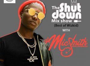 DJ Mic Smith Best Of Wizkid Mixtape 2020 DJ mix - Wizkid Best Mixtape