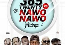 DJ Sodje 365 Twenty Vs Nawo Nawo Mix