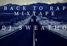 dj sweatho back to rap mixtape