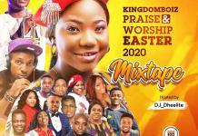 DJ Dheelite KingdomBoiz Praise & Worship Easter 2020 Mixtape
