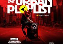 Licensed DJ The Urban Playlist - Urban Grooves Mixtape Mp3 Download