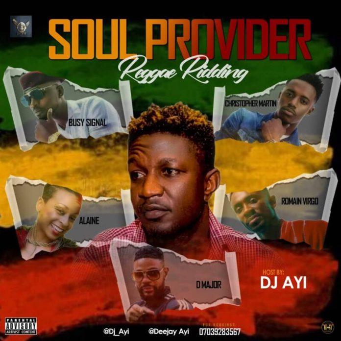 DJ Ayi Soul Provider Reggae Ridding Mix