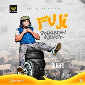 DJ Real Fuji Relaxation Mixtape
