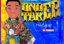 DJ Teekay Street Vibes Undertaker Mixtape Vol 3