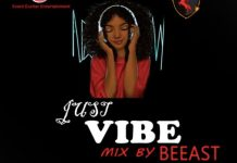 DJ Beeast Just Vibe Mix