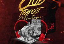 DJ Biosky Club Trapout Mixtape Vol 2