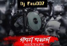 DJ Eazi007 Street Request Mixtape