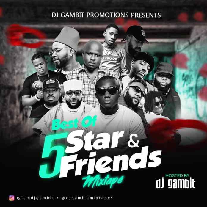 DJ Gambit Best Of 5 Star And Friends Mixtape