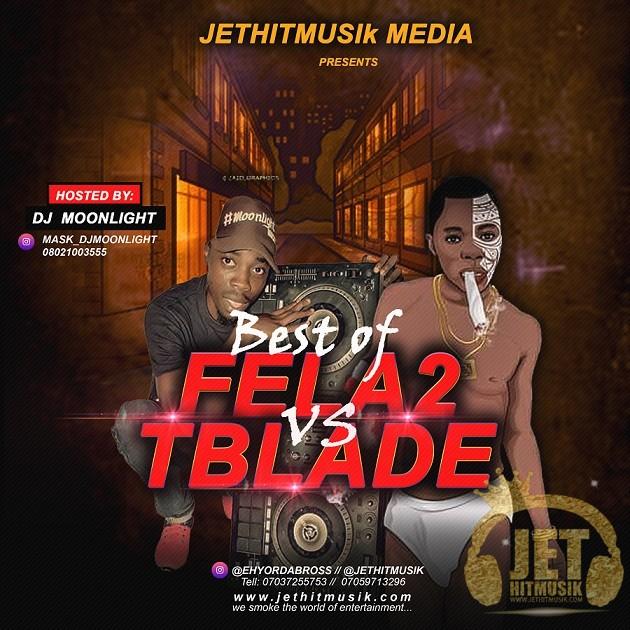 DJ Moonlight Best Of Fela 2 Vs TBlade Mixtape