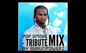 Best Of Pop Smoke DJ Mix Mixtape Download - Pop Smoke Tribute Mix Download