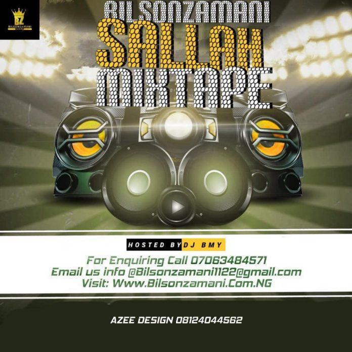 DJ BMY Bilsonzamani Sallah Mixtape