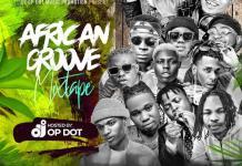 DJ OP Dot African Groove Mix