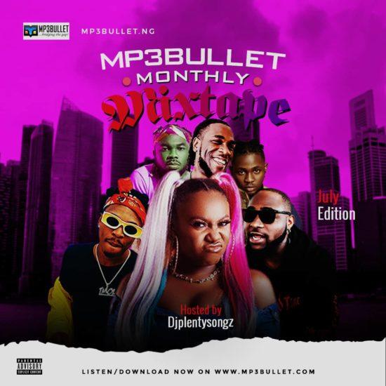 DJ PlentySongz Mp3Bullet Monthly Mixtape July 2020 Edition