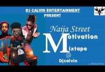 Nigeria Ghetto Mixtape - Latest Ghetto Anthem Mix Mp3 Download