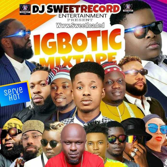 DJ SweetRecord Igbotic Mixtape