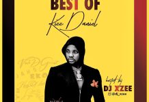 DJ Xzee Best Of Kizz Daniel Mixtape