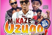 Best Of M Kaze DJ Mix Mp3 Download - M-Kaze Mixtape