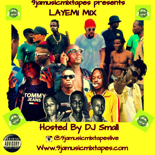 DJ Small Layemi Mix