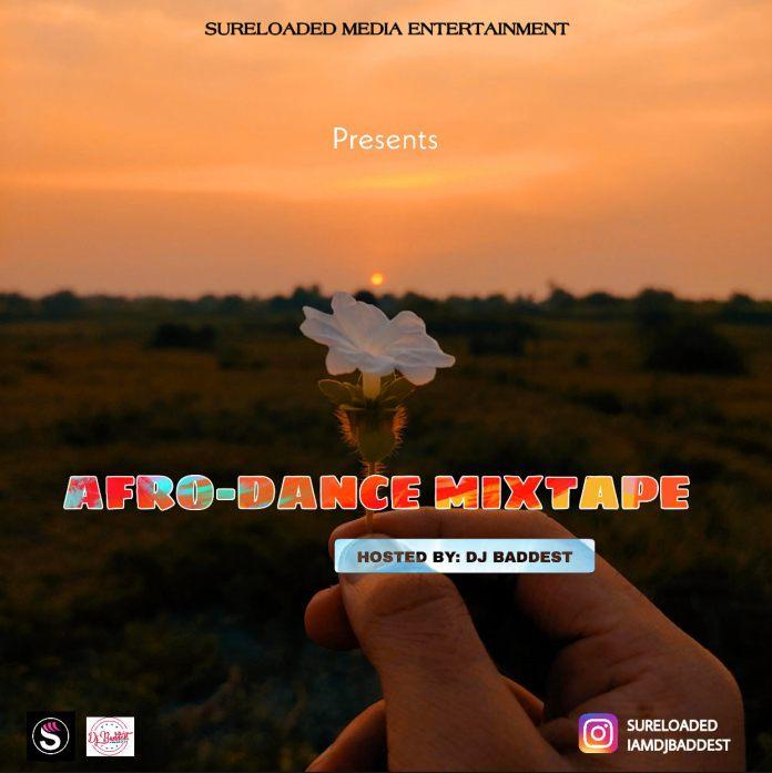 Sureloaded Ft DJ Baddest Afro Dance Mixtape
